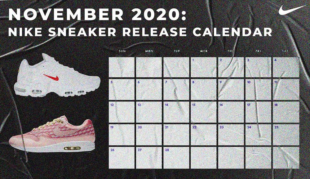 November 2020: Nike Sneaker Release