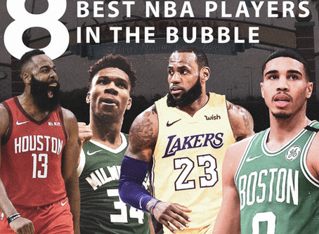 The 8 Best NBA Players in the Bubble