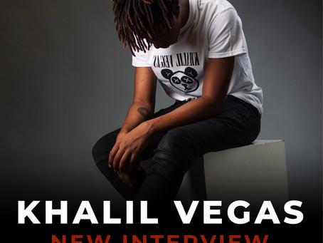 Khalil Vegas Talks Upbringing, Creative Outlets and Giving Back