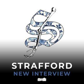 Strafford: Interview
