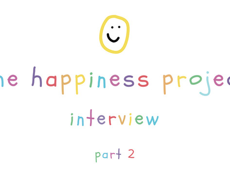 The Happiness Project: Interview - Part 2