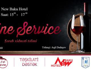 WINE SERVICE / ŞƏRAB XİDMƏTİ TƏLİMİ