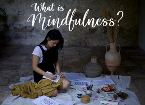 So...What Is Mindfulness?