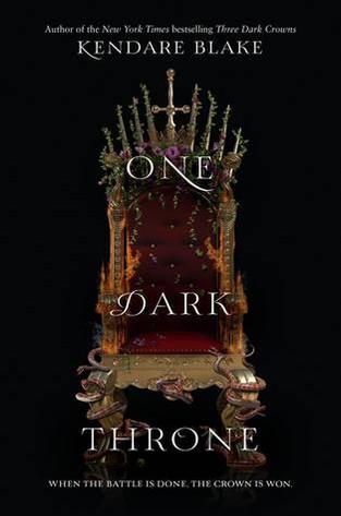 One Dark Throne (Book #2) by Kendare Blake