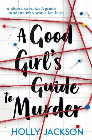 A Good Girl's Guide to Murder by Holly Jackson