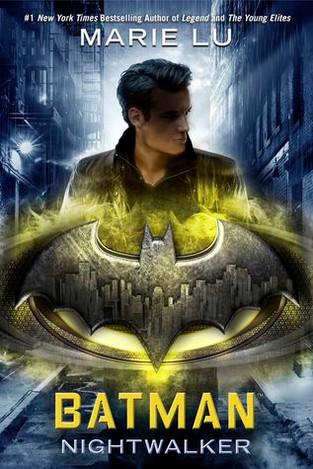 Batman: Nightwalkers (DC Icons #2) by Marie Lu