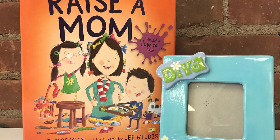 Brushes & Books - How to Raise a Mom!