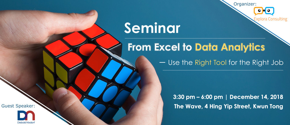 [EVENT] From Excel to Data Analytics - Use the Right Tool for the Right Job