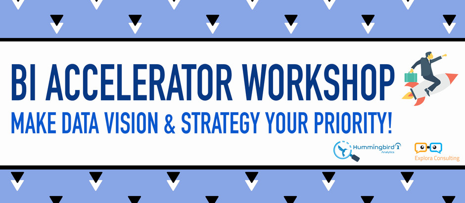 [Event] BI Accelerator Workshop-Make Data Vision & Strategy Your Priority!