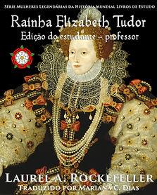 Queen Elizabeth Tudor Portuguese STUDENT