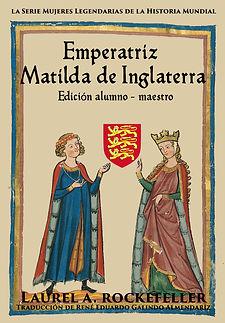 Emperatriz Matilda de Inglaterra STUDENT