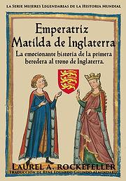 Emperatriz Matilda de Inglaterra SPANISH