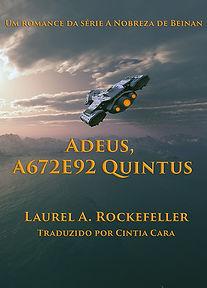 Good-bye A672E92 Quintus Portuguese twit