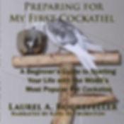 Preparing For My First Cockatiel AUDIO -