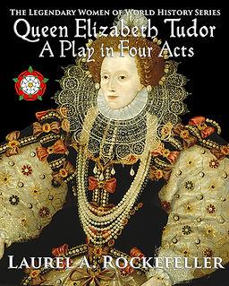 Queen Elizabeth Tudor STAGE DRAMA web.jpg