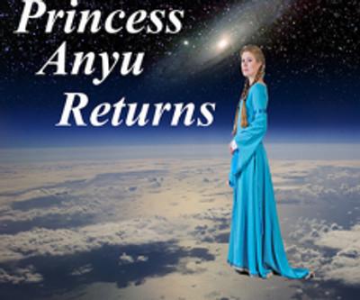 Excerpt:  Princess Anyu Returns (Enter Anyu Wen)