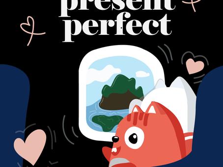 Present Perfect ใช้ยังไง?