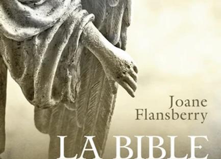 La bible des anges - Ecrits inspirés par les Anges de la Lumière