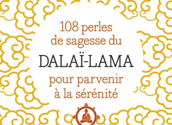 108 perles de sagesses pour parvenir à la sérénité