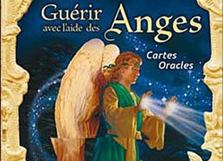 Guérir avec l'aide des anges - Cartes oracles