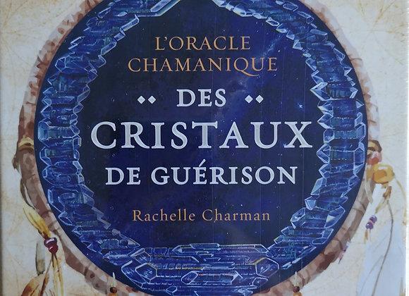 L'oracle chamanique des cristaux de guérison - Avec 33 cartes