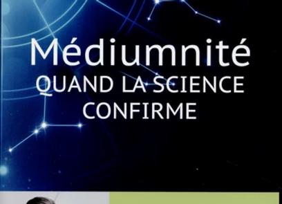 Médiumnité - Quand la science confirme