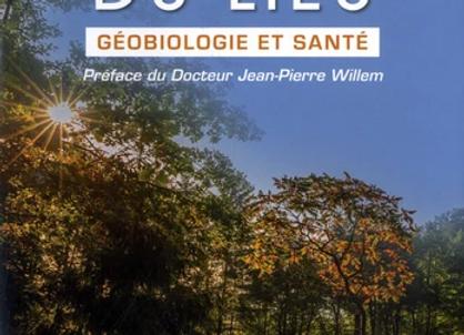 L'influence du lieu - Géobiologie et santé