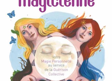 La voie de la magicienne - Votre magie personnelle au service de la guérison col