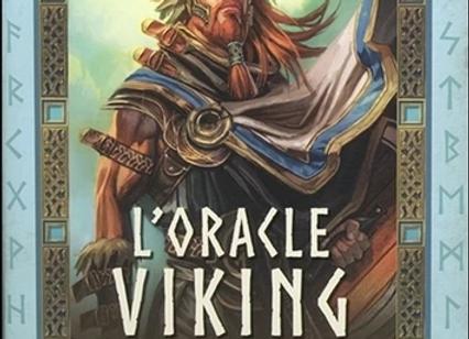 L'oracle viking - Guide de sagesse ancestrale des guerriers nordiques.