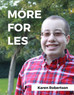It's not More for Less, It's More For LES!