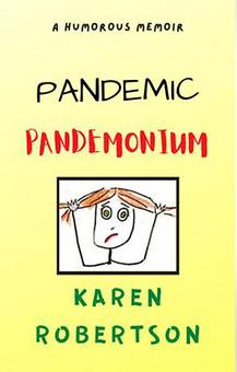 Karen Robertson, Christian Comedian - Pandemic Pandemonium