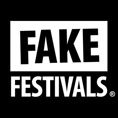 Fake Festivals