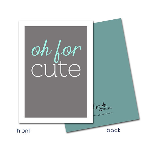 Oh for Cute Notecard