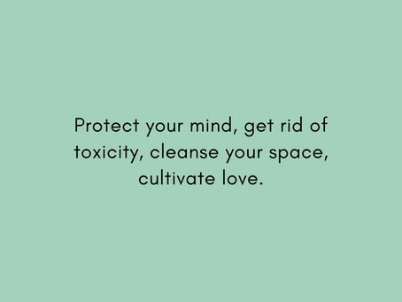 Protecting your mind, space + peace
