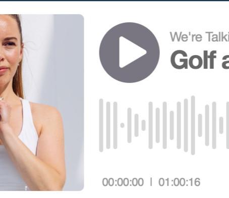 World of Golf Podcast: Golf & Body Movement