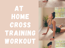 A Quarantine Workout: Cross Training at Home