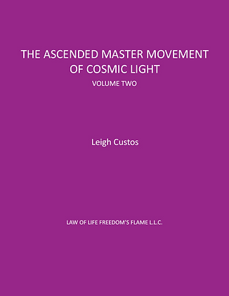 Ascended Master Movement Of Cosmic Light, Vol 2