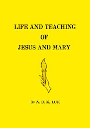 Life And Teaching Of Jesus And Mary