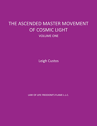 Ascended Master Movement Of Cosmic Light, Vol 1