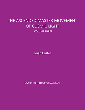 Ascended Master Movement Of Cosmic Light, Vol 3
