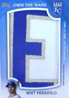 Whit Merrifield Topps Series 2 Own The Name Letter Patch 1/1