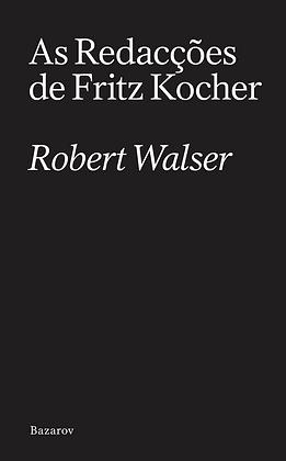 As Redacções de Fritz Kocher e Outras Histórias