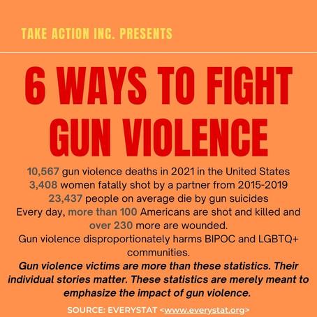 6 WAYS TO FIGHT GUN VIOLENCE