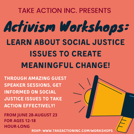 Activism Workshops Series: Learn About Social Justice Issues and How to Create Meaningful Change