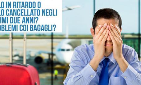 Ritardo aereo, cancellazione volo, smarrimento e ritardo consegna bagaglio negli ultimi due anni.