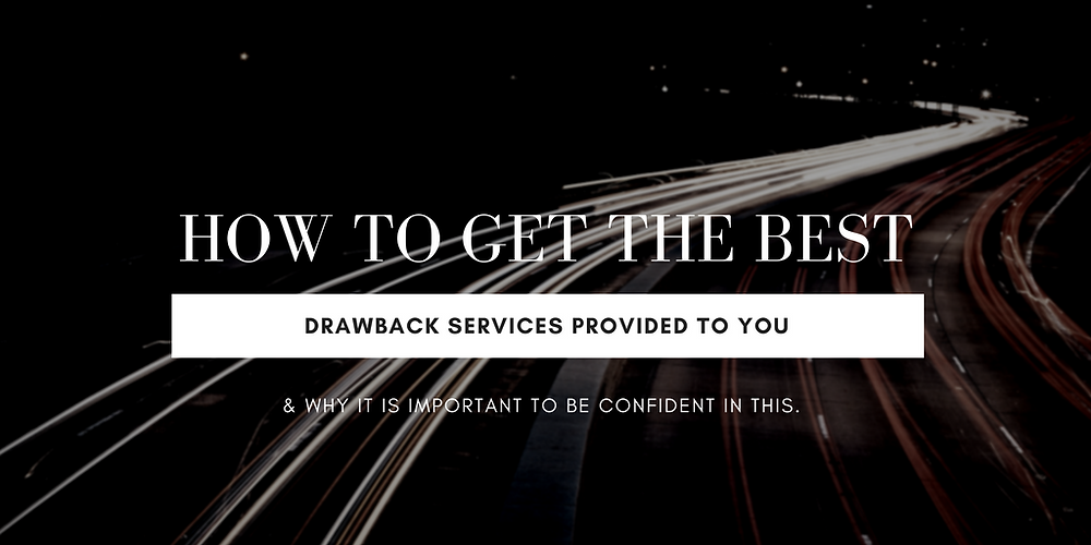 Best Duty Drawback Services