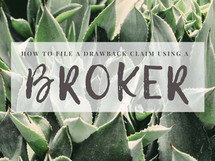 How To File A Drawback Claim Using A Broker
