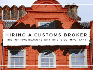 Top 5 Reasons to Hire Customs House Brokers