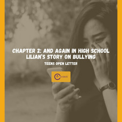 Chapter 2: and Again in High School | Lilian's Story on Bullying