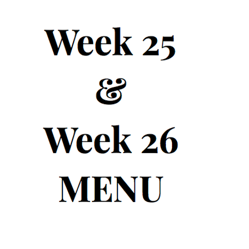 Week 25 and 26